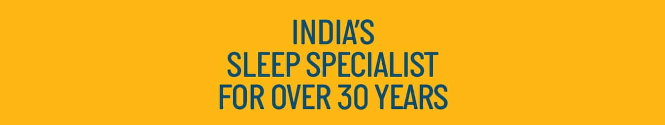 India's Sleep Specialist For over 30 years banner - Centuary